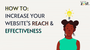 how to increase your websites reach & effectiveness