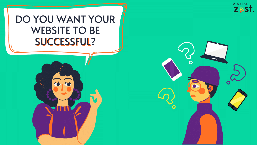 Woman asking 'do you want your website to be successful?'